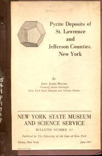PYRITE DEPOSITS OF ST. LAWRENCE & JEFFERSON COUNTIES, NEW YORK Bulletin #  357