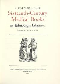 Catalogue of sixteenth-century medical books in Edinburgh Libraries