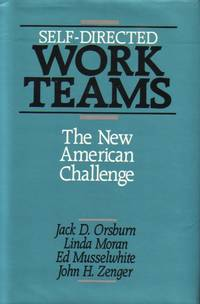 image of Self Directed Work Teams The New American Challenge