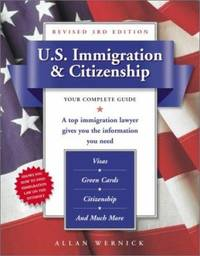 U. S. Immigration and Citizenship : Your Complete Guide by Allan Wernick - Paperback - 2002 - from ThriftBooks (SKU: G0761536280I3N00)
