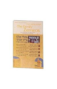 The Family Zemiros: Grace After Meals with Sabbath Songs Translated and Annotated