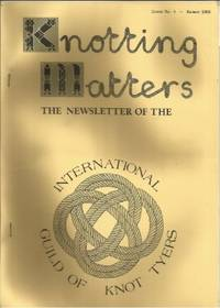KNOTTING MATTERS: Issue No. 4, Spring, July 1983