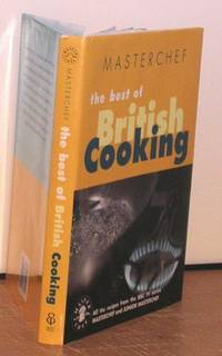 Masterchef: The Best of British Cooking by Various - 1999