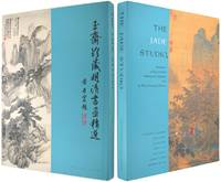 The Jade Studio: Masterpieces of Ming and Qing Painting and Calligraphy from the Wong Nan-P'ing...