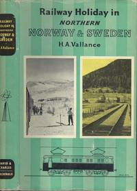 Railway Holidays Series No. 2: Railway Holidays In Northern Norway And Sweden  (Railway Holiday Series No.2)