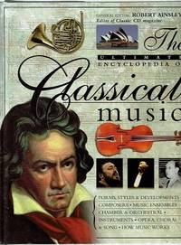 The Ultimate Encyclopedia Of Classical Music