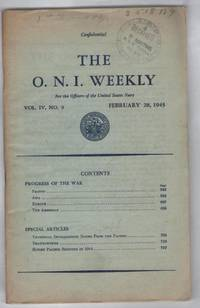 The O. N. I. Weekly: For the Officers of the United States Navy Vol. IV, No. 9  February 28, 1945