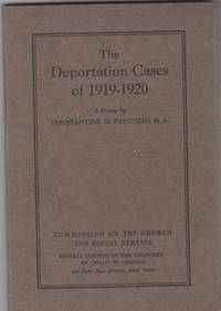 The Deportation Cases of 1919-1920 by  Constantine Panunzio - Paperback - First Edition; First Printing - 1921 - from Beasley Books (SKU: 26656)