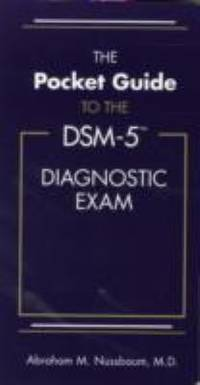 The Pocket Guide to the DSM-5? Diagnostic Exam