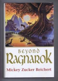 Beyond Ragnarok. The Renshai Chronicles: Volume One by Mickey Zucker Reichert - Hardcover - Book Club Edition - 1996 - from Bailgate Books Ltd and Biblio.com