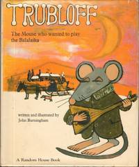 TRUBLOFF THE MOUSE WHO WANTED TO PLAY THE BALALAIKA