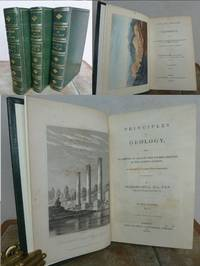 PRINCIPLES OF GEOLOGY Being an Attempt to Explain the Former Changes of the Earth's Surface by Reference to Causes Now in Operation. by  Sir Charles.  PRESENTATION SET.: LYELL - Signed First Edition - from Roger Middleton (SKU: 31473)
