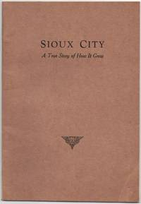 image of Sioux City: a True Story of How it Grew