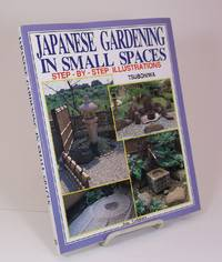 Japanese Gardening in Small Spaces.  Step-by-step illustrations