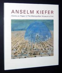 Anselm Kiefer: Works on Paper in the Metropolitan Museum of Art