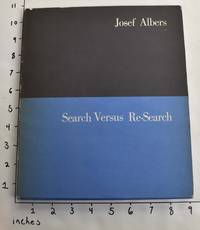 Search Versus Re-Search: Three Lectures by Josef Albers at Trinity College, April, 1965