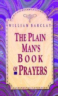 The Plain Man's Book of Prayers