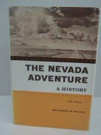 The Nevaca Adventure: A History