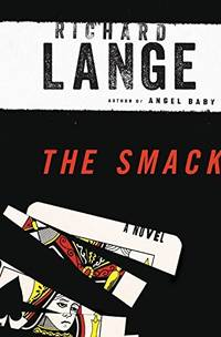 Lange, Richard | Smack, The | Signed First Edition Copy