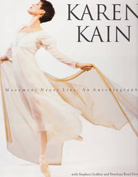 Karen Kain Movement Never Lies