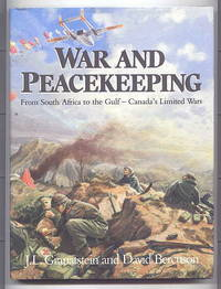 WAR AND PEACEKEEPING:  FROM SOUTH AFRICA TO THE GULF - CANADA'S LIMITED WARS.
