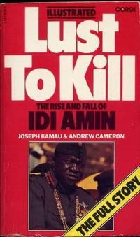 Lust to Kill: Rise and Fall of Idi Amin