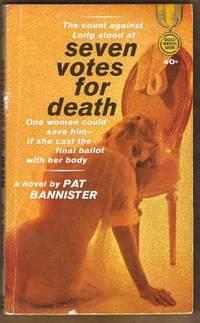 SEVEN VOTES FOR DEATH