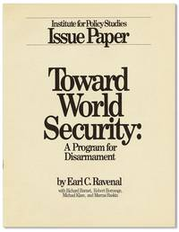 Toward World Security: A Program for Disarmament. Institute for Policy Studies Issue Paper