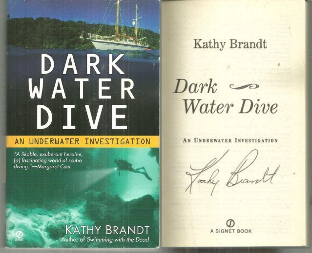 DARK WATER DIVE An Underwater Investigation, Brandt, Kathy
