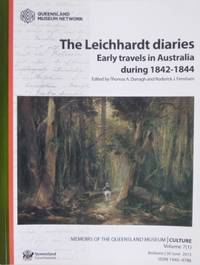 The Leichhardt diaries : early travels in Australia during 1842-1844.