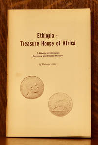 image of ETHIOPIA - TREASURE HOUSE OF AFRICA - A REVIEW OF ETHIOPIAN CURRENCY AND RELATED HISTORY