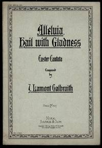 image of Alleluia, Hail with Gladness: Easter Cantata
