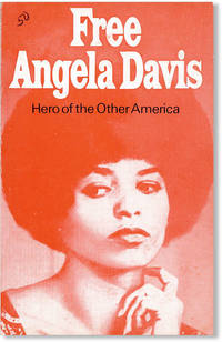 Free Angela Davis: Hero of the Other America