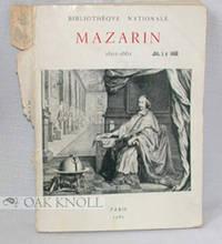 Paris: Bibliothèque Nationale, 1961. stiff paper wrappers. Mazarin, Cardinal. 8vo. stiff paper wrap...
