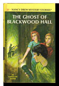 THE GHOST OF BLACKWOOD HALL: Nancy Drew Mystery Series, #25.