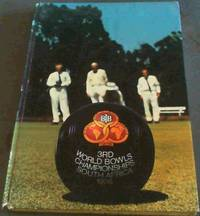 World Bowls 1976 : 3rd World Bowls Championship, Johannesburg, South Africa - Zoo Lake, 18 February - 6 March 1976