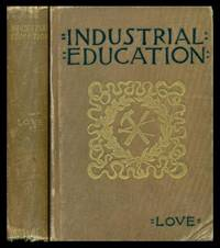 image of INDUSTRIAL EDUCATION - A Guide to Manual Training