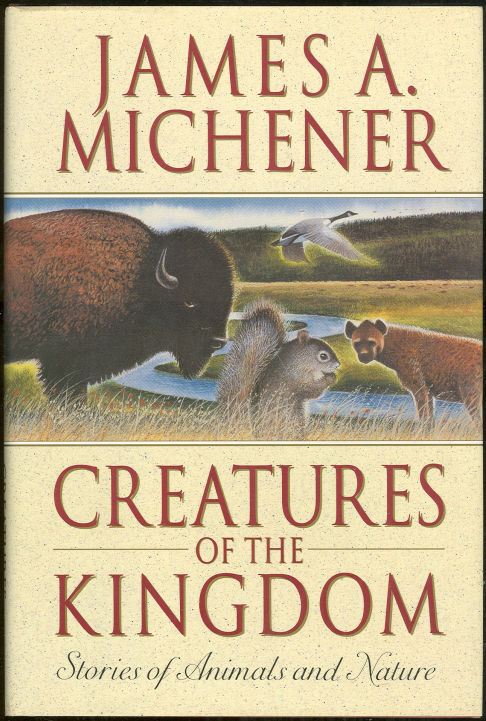 Image for CREATURES OF THE KINGDOM Stories of Animals and Nature