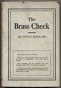 The Brass Check by SINCLAIR, Upton - (1928)