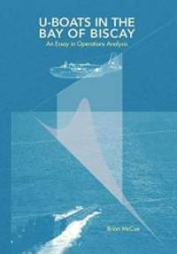 U Boats in the Bay of Biscay: An Essay in Operations Analysis