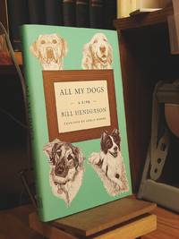 All My Dogs : A Life