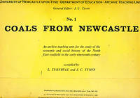Coals from Newcastle. An Archive Teaching Unit for the Study of the Economic and Social History of the North East Coalfield in the Early Nineteenth Century