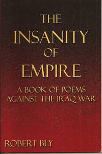 The Insanity of Empire: A Book of Poems Against the Iraq War (inscribed)