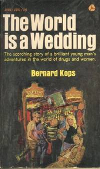 The World is a Wedding by  Bernard Kops - Paperback - First Edition - 1965 - from KnC Books (SKU: BF00540002510)