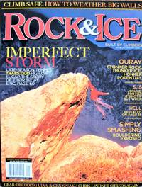 image of Rock and Ice. The Climber's Magazine January 2005 No. 139