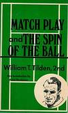 MATCH PLAY AND THE SPIN OF THE BALL.