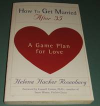 image of How to Get Married after 35: a Game Plan for Love