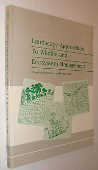 Landscape Approaches to Wildlife and Ecosystem Management