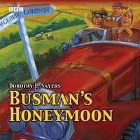 image of Busman's Honeymoon (BBC Audio Collection: Crime)
