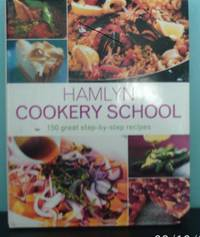 image of Hamlyn Cookery School: 150 Great Step-by-step Recipes